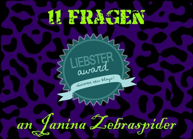 Liebster Award - 11 Fragen an Janina Zebraspider