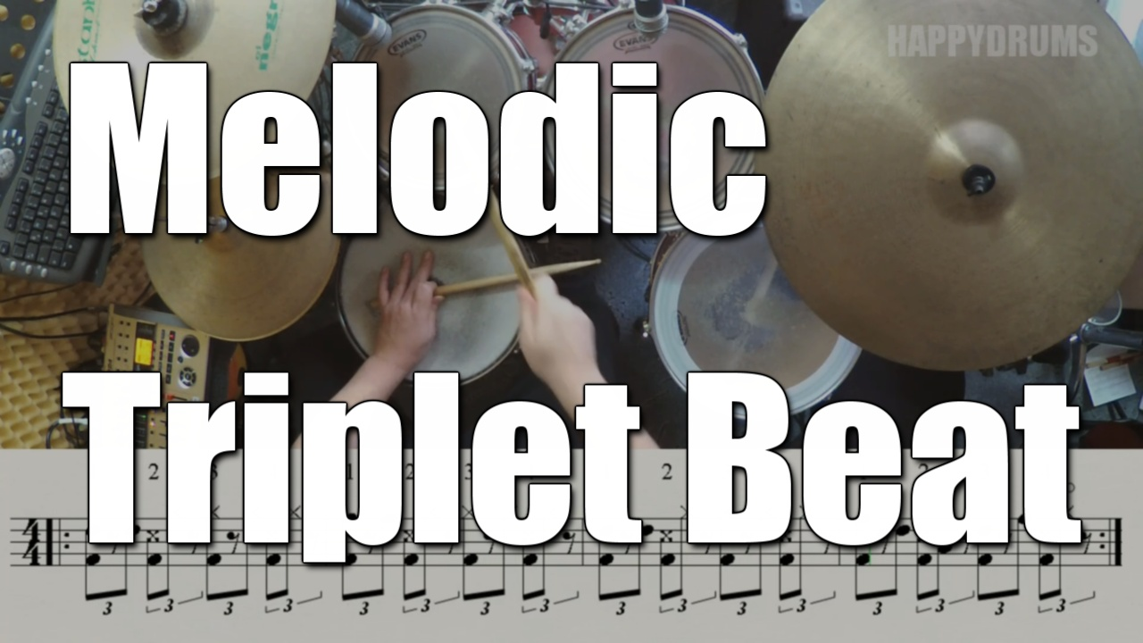Melodic Triplet Beat - Drum Set - Watch & Learn