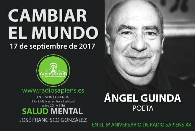 Ángel Guinda, poeta, poesía, cambiar el mundo, catedral de la noche, entrevista
