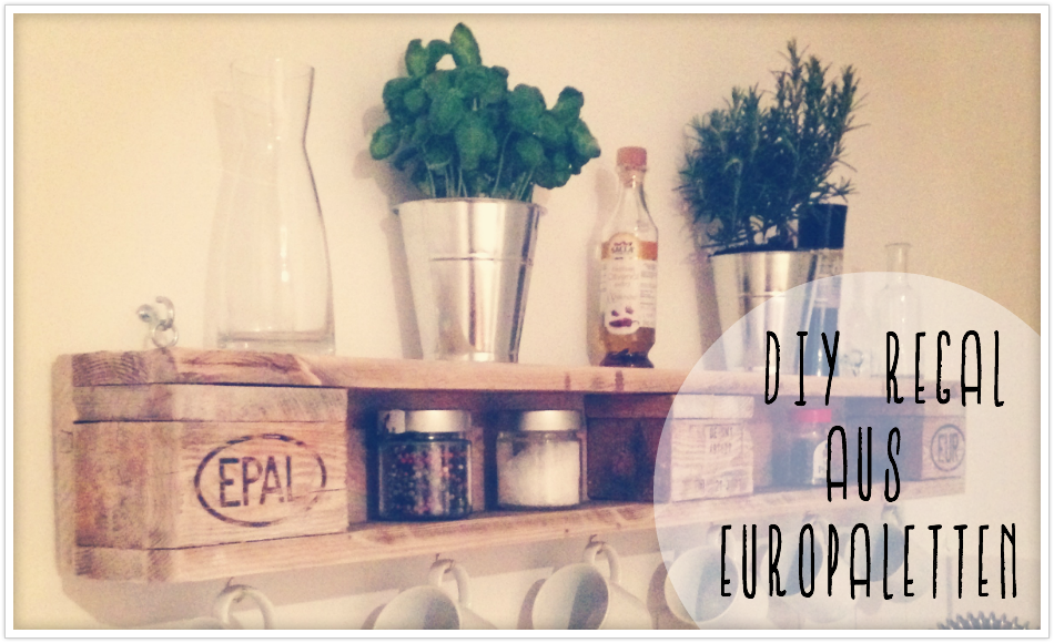 Diy wandregal aus europaletten felicity diy blog - Paletten wandregal ...