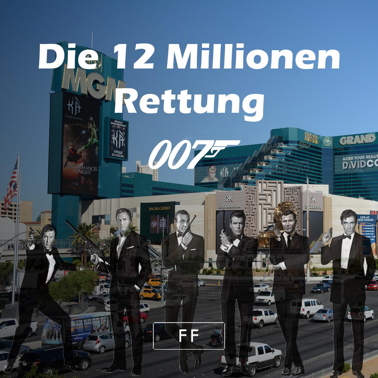 12 Millionen für James Bonds Rettung