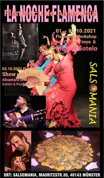 01. - 03.10.2021 Flamenco Workshop mit Carlos Troya und Miguel Sotelo / 02.10.2021 Flamencoshow mit David Alcántara