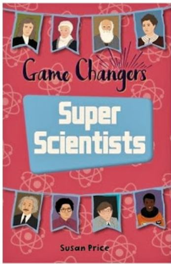 Super Scientists by Susan Price