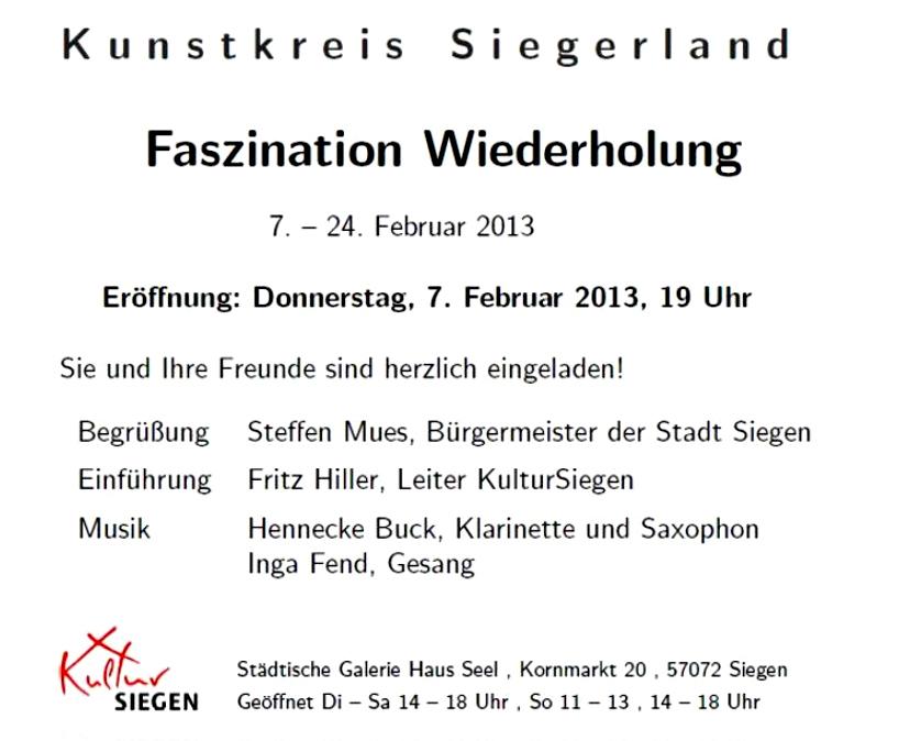 """Einladung, Text, zur Ausstellung """"Faszination Wiederholung"""" des Kunstkreis Siegerland, 2013"""