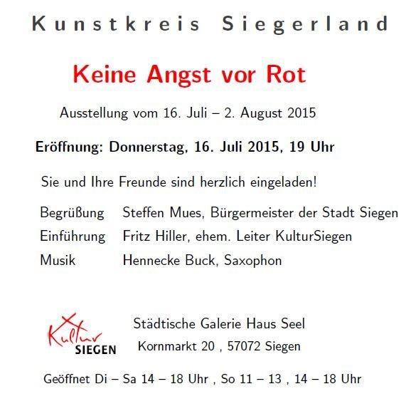 """Einladung zur Ausstellung des Kunstkreis Siegerland """"Keine Angst vor Rot"""" 2015"""