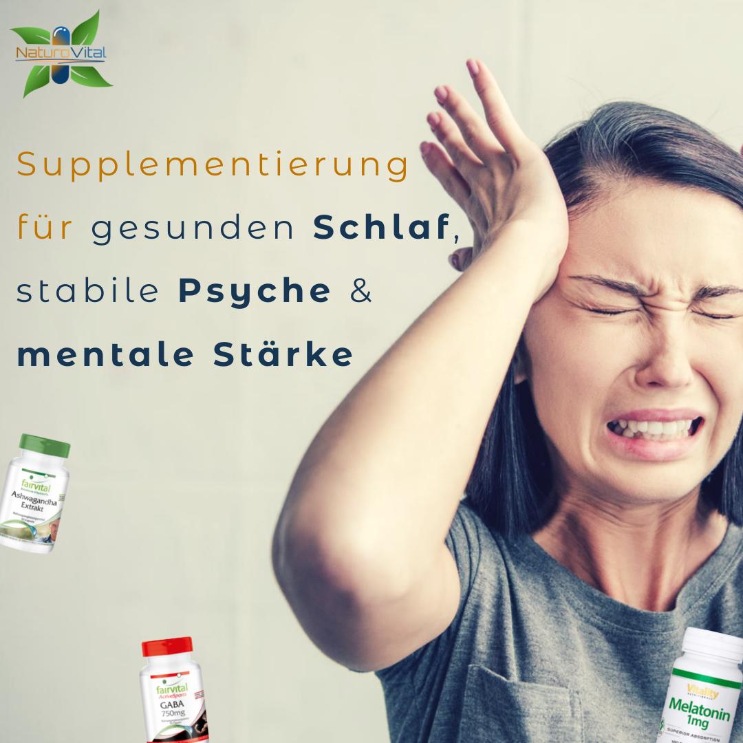 Supplementierung für gesunden Schlaf, stabile Psyche & mentale Stärke