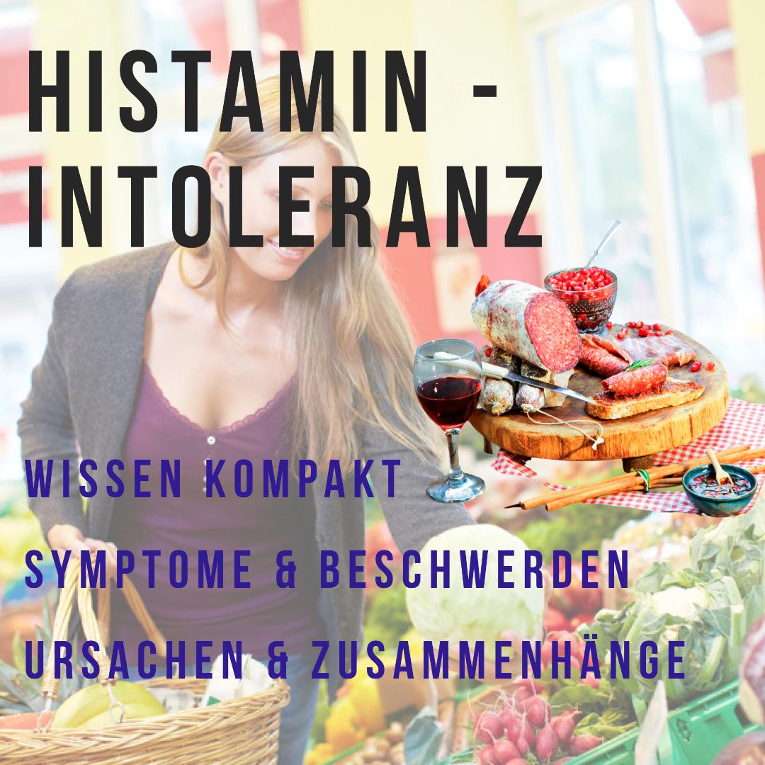 Histaminunverträglichkeit - Wissen kompakt (1/2)
