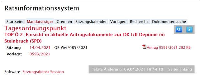 Einsicht in aktuelle Antragsdokumente zur DK I/II Deponie im Steinbruch (SPD) - 0593/2021