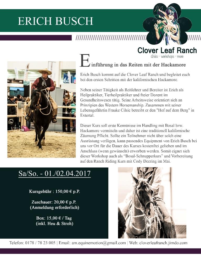 Erich Busch kommt 2017 auf die Clover Leaf Ranch! Westernreiten, Hackamoire Bosal Vaquero Reitkurse Buckaroo Ranch Riding Cody Deering