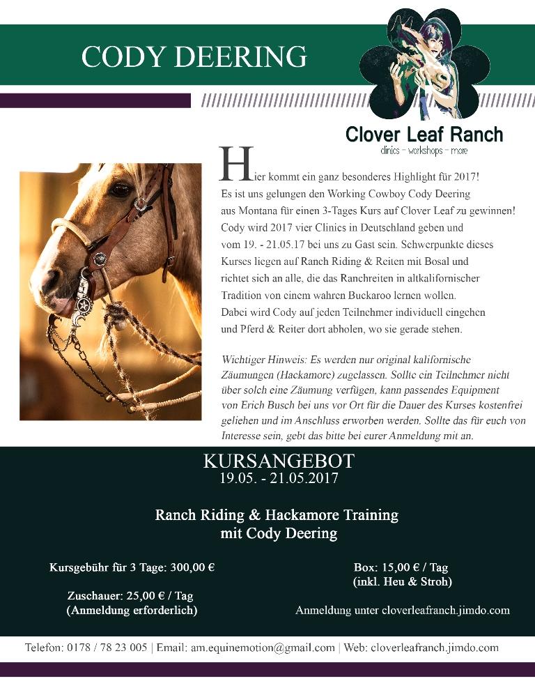 Cody Deering kommt 2017 auf die Clover Leaf Ranch! Hackamore Bosal Ranchriding Reitkurse Westernreiten NRW Californio Vaquero