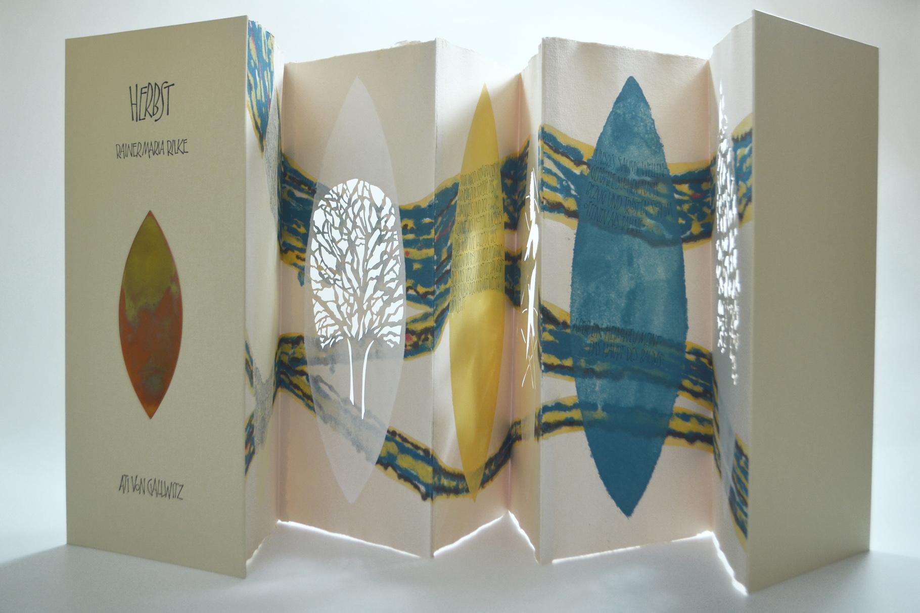 """""""Herbst"""" (2008) - Ein Künstlerbuch, gestaltet von Ati von Gallwitz und hergestellt in Zusammenarbeit mit John Gerard mit einem Gedicht von Rainer Maria Rilke"""