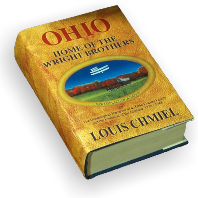 Ohio: Home of the Wright Brothers - Birthplace of Aviation by Louis Chmiel