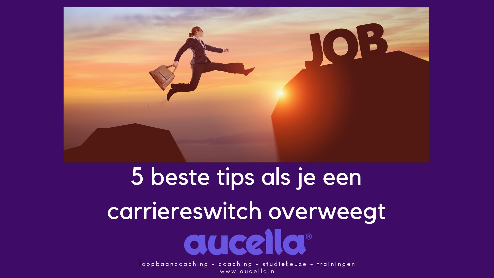 Blog 5 Beste tips als je een carrièreswitch overweegt!
