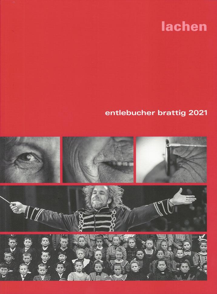 Entlebucher Brattig 2021