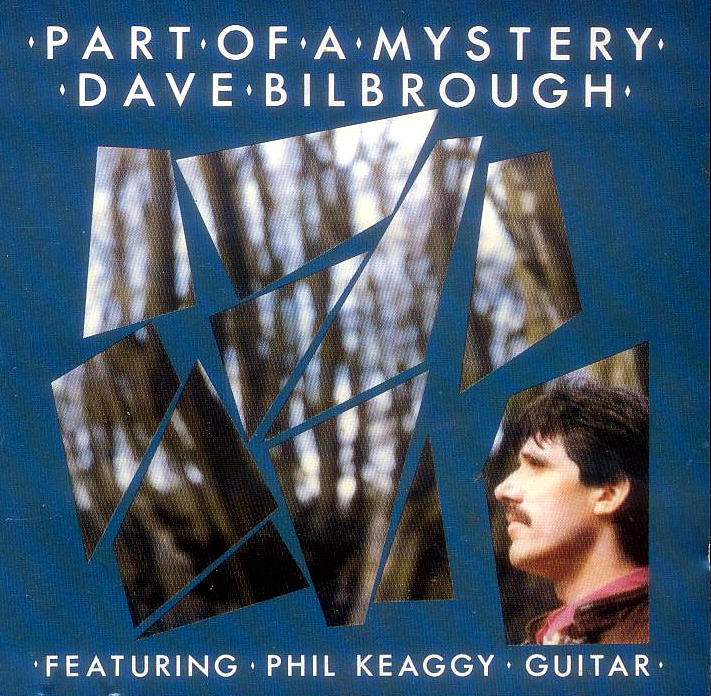 Dave Bilbrough - Part of a Mystery (1988-2017) 2017