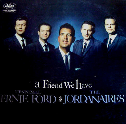 Tennessee ernie ford what a friend we have tennessee ernie ford the