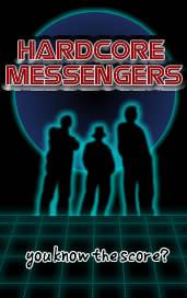 Hardcore Messengers