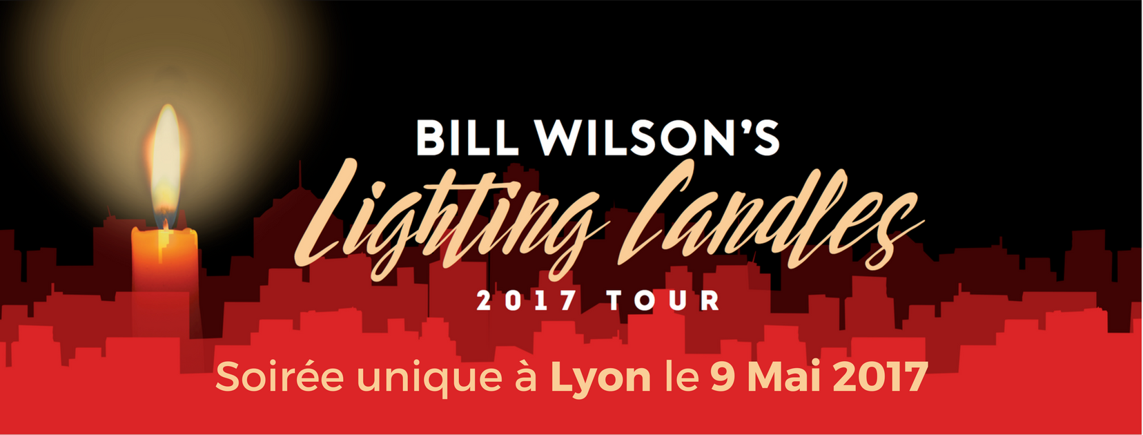 Bill Wilson Lighting Candles Lyon 9 mai 2017
