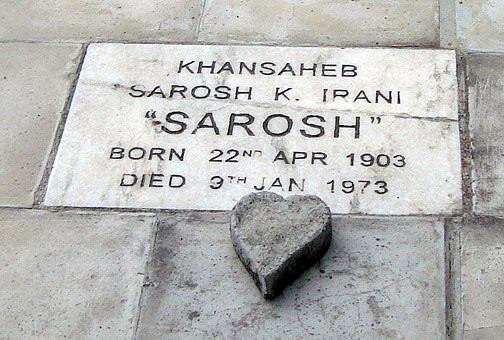 Sarosh's grave is located at Lower Meherabad, India