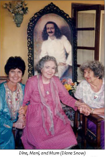 (L-R) Dina Snow-Gibson, Mani Irani & Diana at Meherazad, India