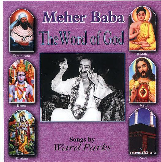 """ Meher Baba: The Word of God """