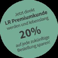 LR Premiumkunde werden und dauerhaft 20% sparen