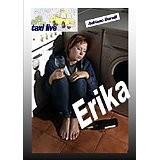 Erika, giovane tassista, costretta dalla sua coscienza a seguire in casa un'urbica, solo per impedire che il marito la uccidesse.