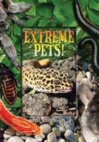 EXTREME PETS! (Scholastic 2006)