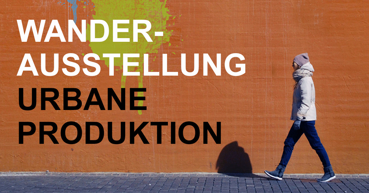 """Wanderausstellung """"Urbane Produktion"""" startet jetzt auch in Wuppertal."""