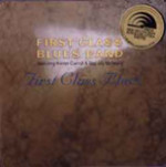 The First Class Blues Band - First Class Blues - 1993