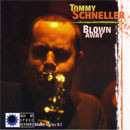 Tommy Schneller - Blown' away - 1997