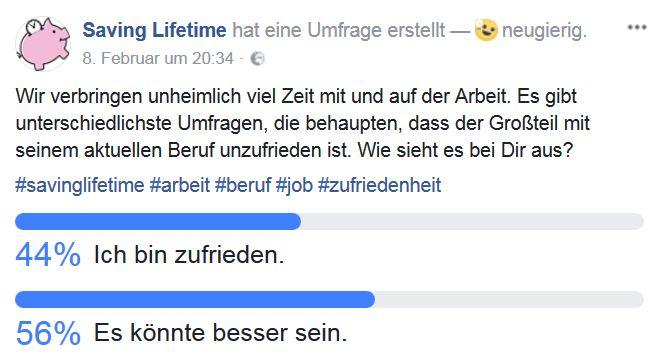 Umfrage innerhalb unser Facebook-Community - Bist Du mit Deinem Job zufrieden?, 11.02.2018