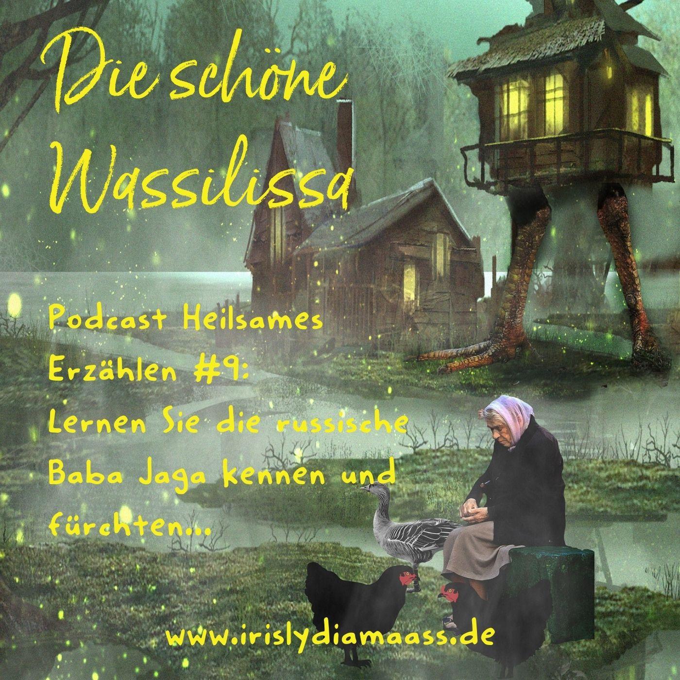 Podcast Heilsames Erzählen #9: Die schöne Wassilissa