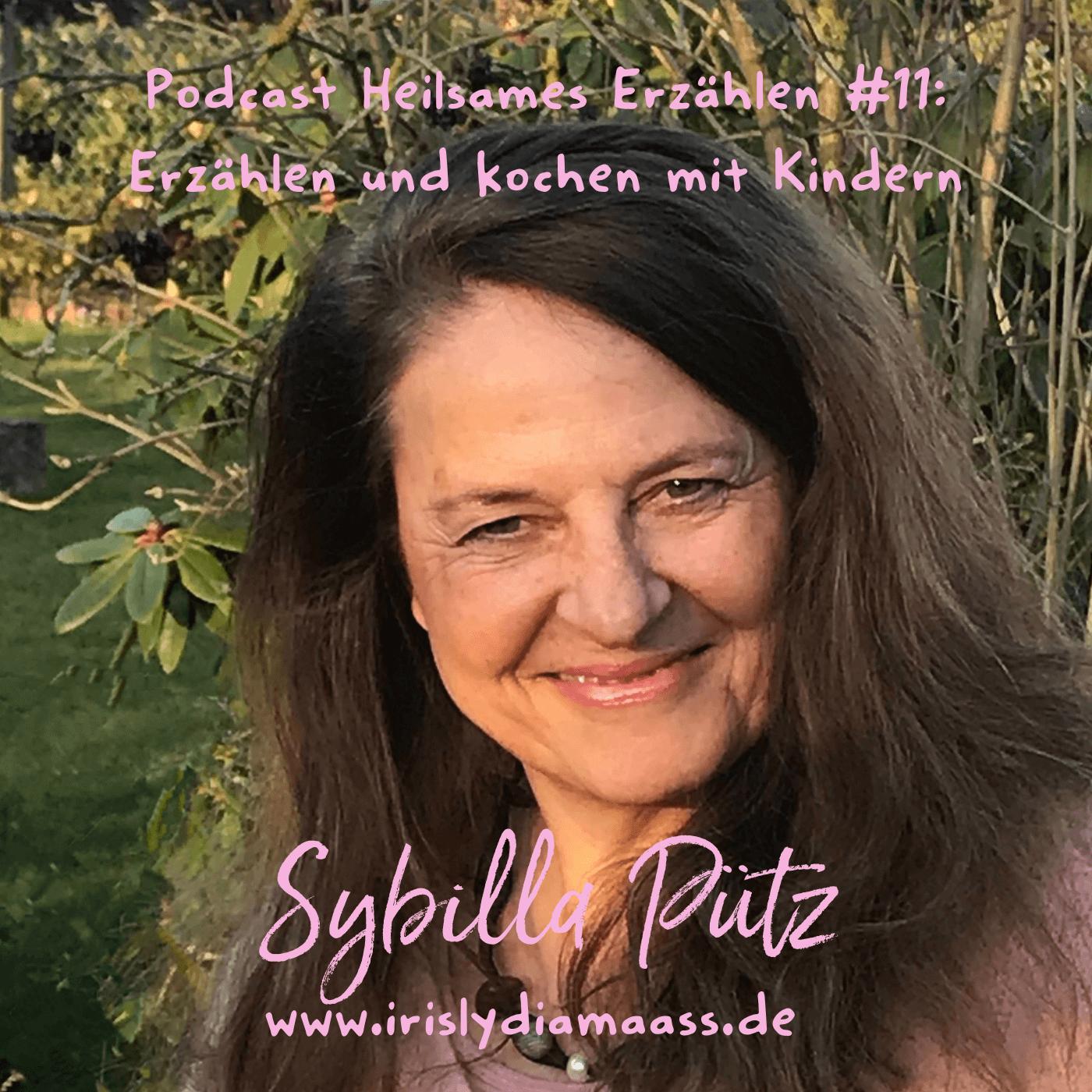 Podcast Heilsames Erzählen #11: Interview mit Sybilla Pütz
