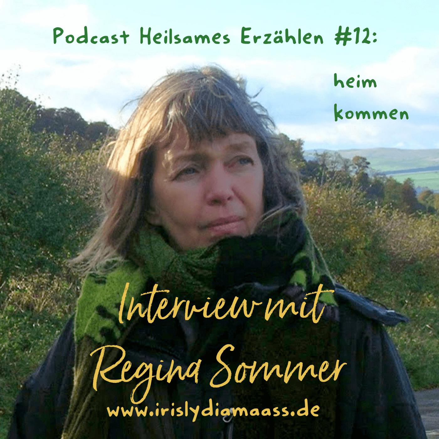 Podcast Heilsames Erzählen #12: Interview mit Regina Sommer