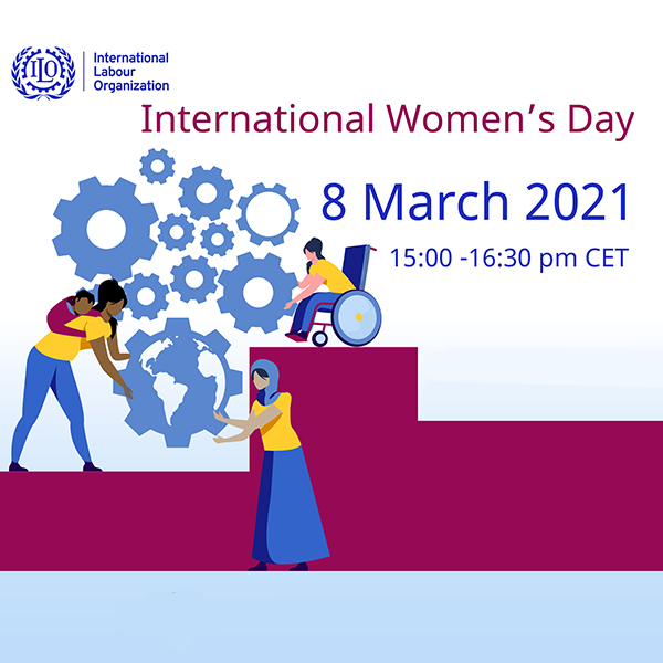 ILO - International Women's Day 2021