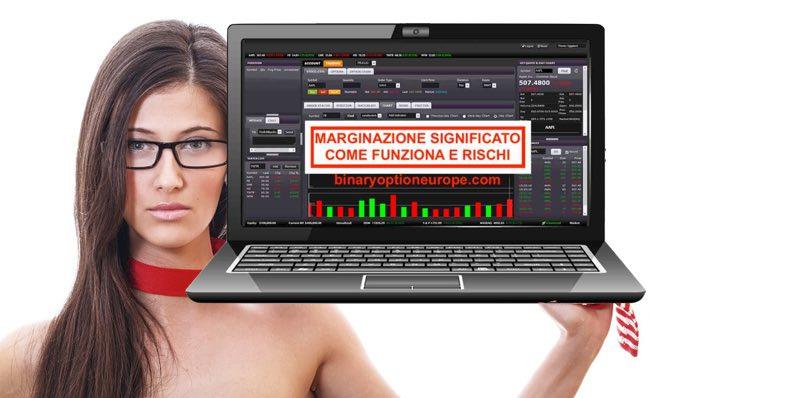 Marginazione significatocome funziona, rischi margin trading