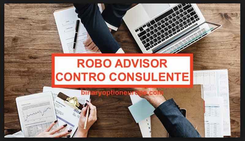 robo advisor contro consulente promotore finanziario vantaggi svantaggi