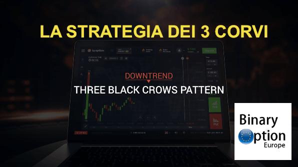 la strategia di inversione di tendenza dei 3 corvi con iq option