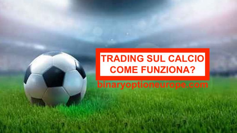 come speculare sulle partite di calcio con il trading