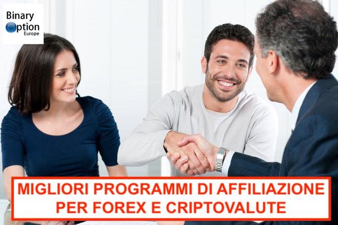 i migliori programmi di affiliazione per opzioni trading online Forex criptovalute