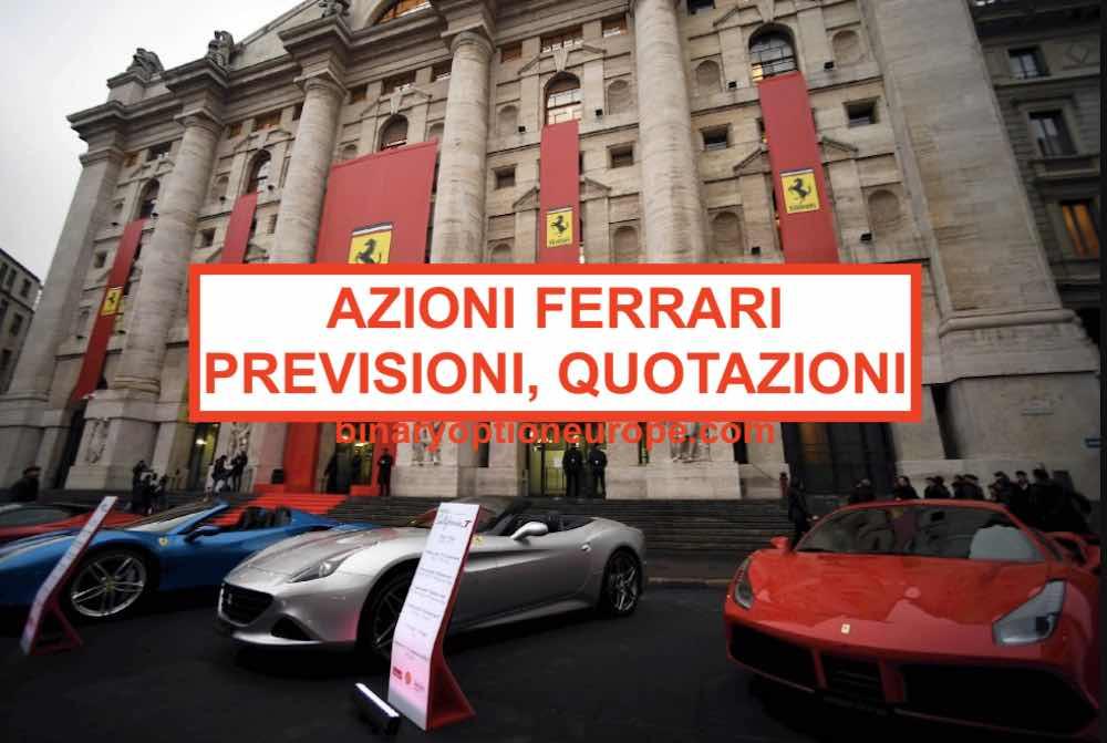 Calendario Dividendi 2020 Borsa Italiana.Comprare Azioni Ferrari Borsa Italiana Quotazione Grafico