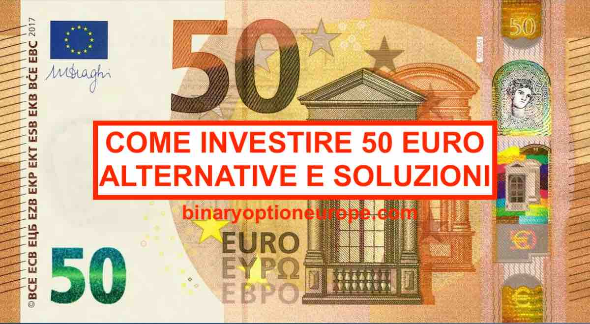 ▷ Come investire 50 euro al mese [e guadagnarne di più nel ] - Trading Online