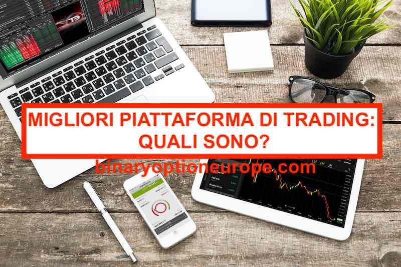 migliori piattaforme di trading quali sono