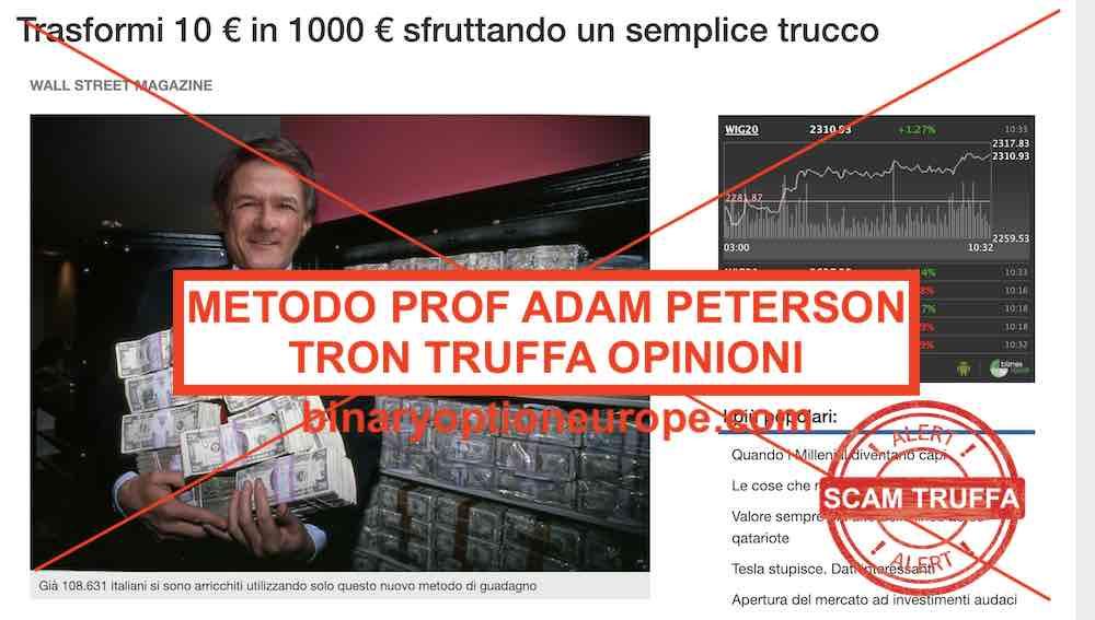 Metodo Adam Peterson Tron truffa recensioni e opinioni