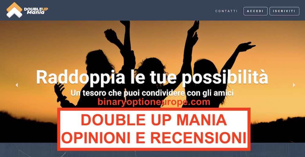 Double Up Mania cos'è come funziona truffa Paga Recensioni Opinioni