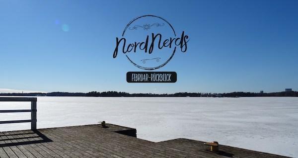 NordNerds Monatsrückblick für Februar 2018