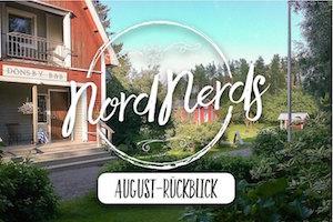 NordNerds Monatsrückblick für August 2017