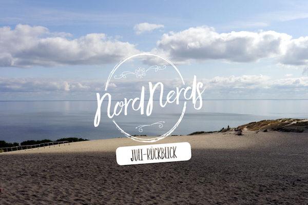 NordNerds Monatsrückblick für Juli 2020
