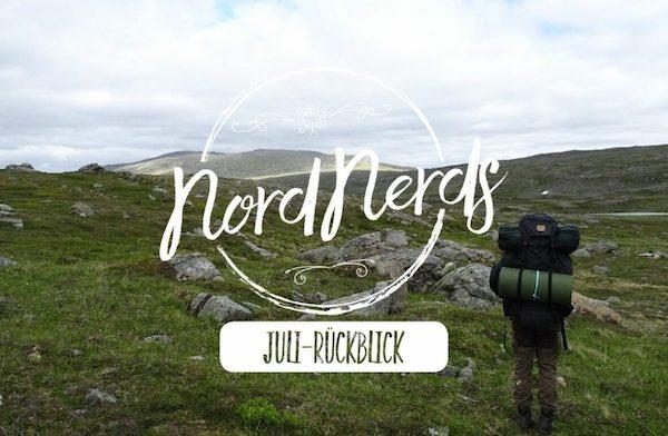 NordNerds Monatsrückblick für Juli 2021